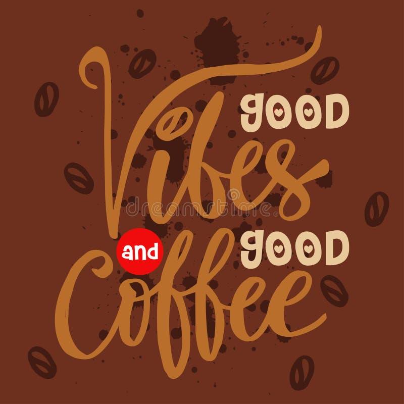 Bra vibes och bra kaffe stock illustrationer