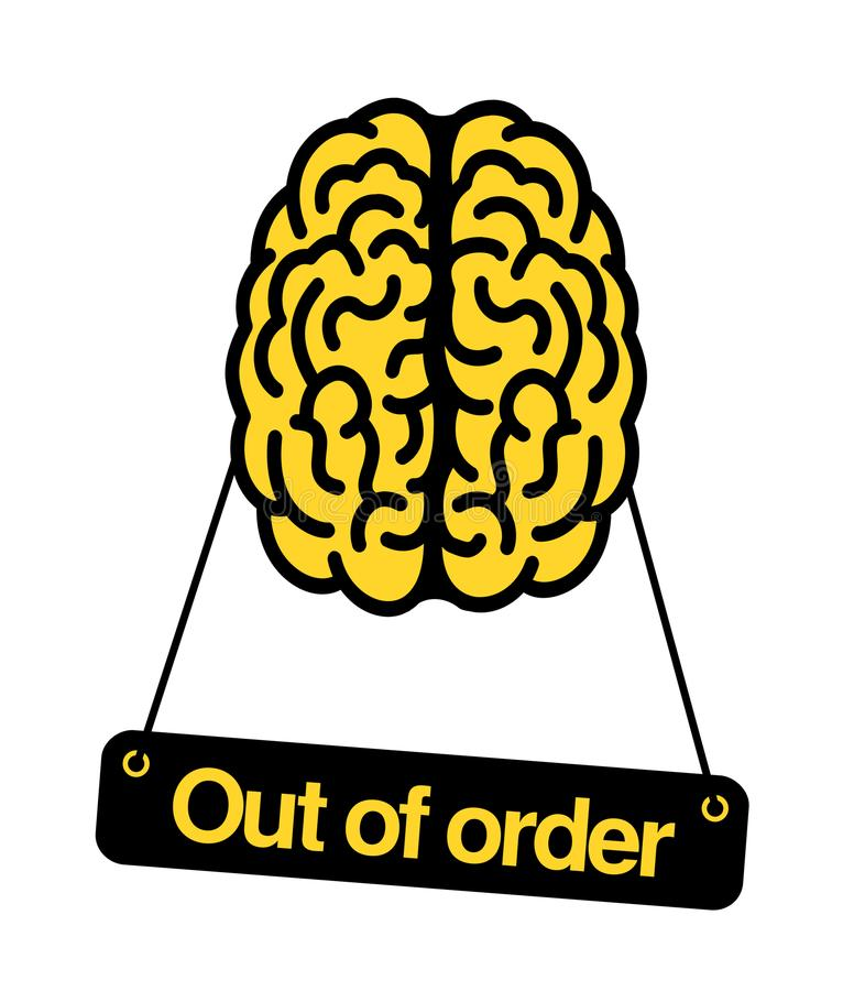 Brain is out of order. Problem, trouble and difficulty to use intelligence and rational thinking. Irrationality, insanity, dementia leads to stupidity royalty free illustration
