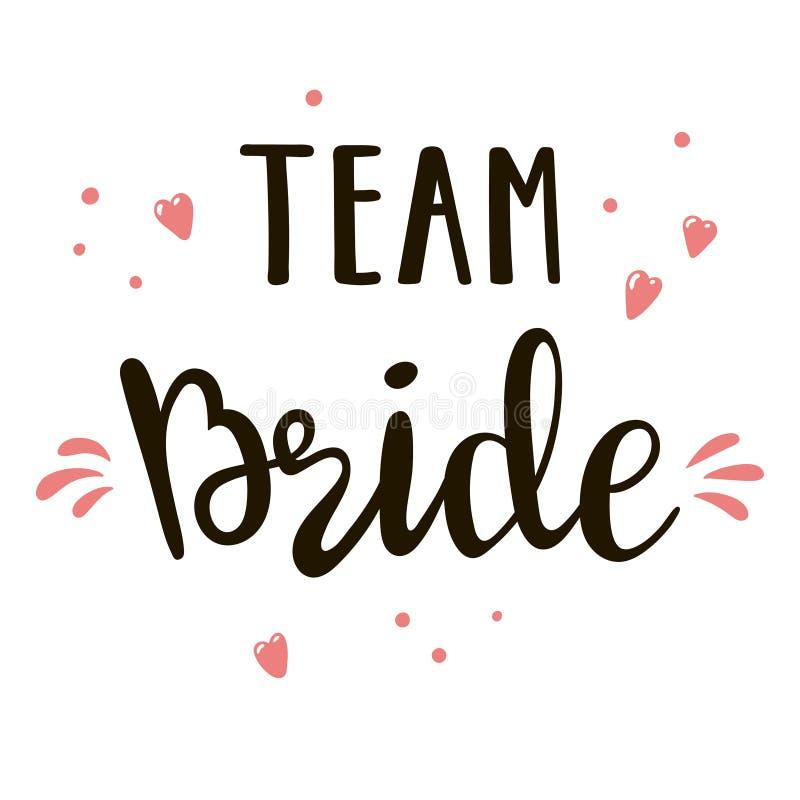 Brautteambeschriften passend f?r Druck auf Hemd, Kapuzenpulli, Plakat oder Karte Handgeschriebener Text f?r Jungesellinnen-Party lizenzfreie abbildung