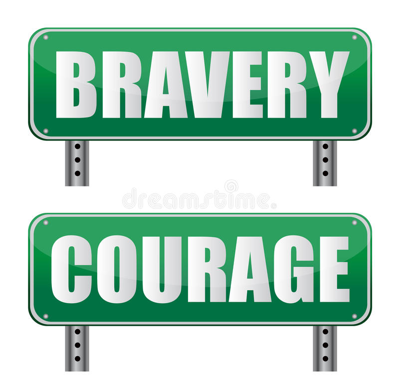 Bravery & Courage road sign. On white vector illustration