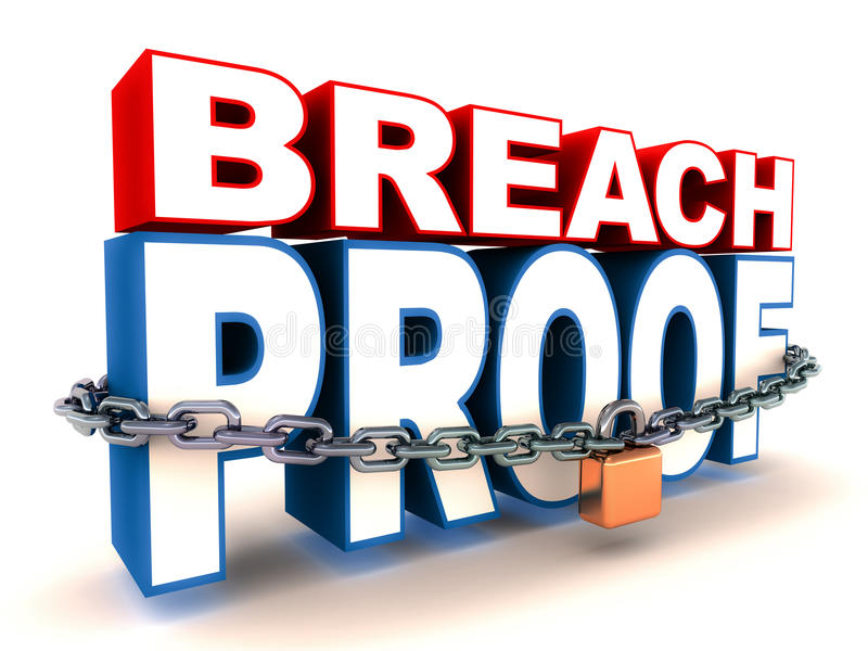 Breach proof. Concept of security and safety royalty free illustration