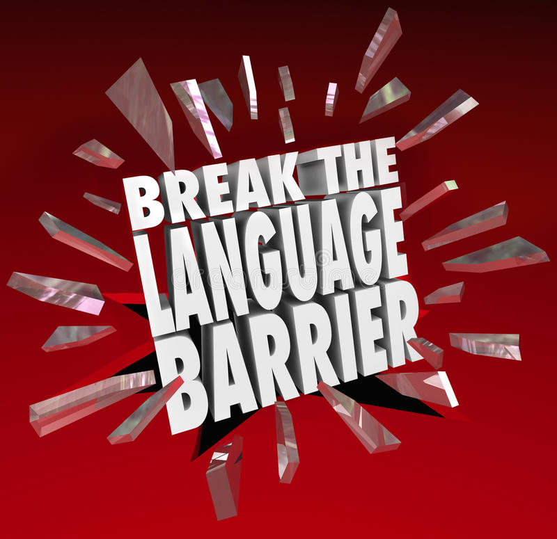 Break Language Barrier Translation Communication. Break the Language Barrier words smashing through red glass to achieve understanding and clear communication