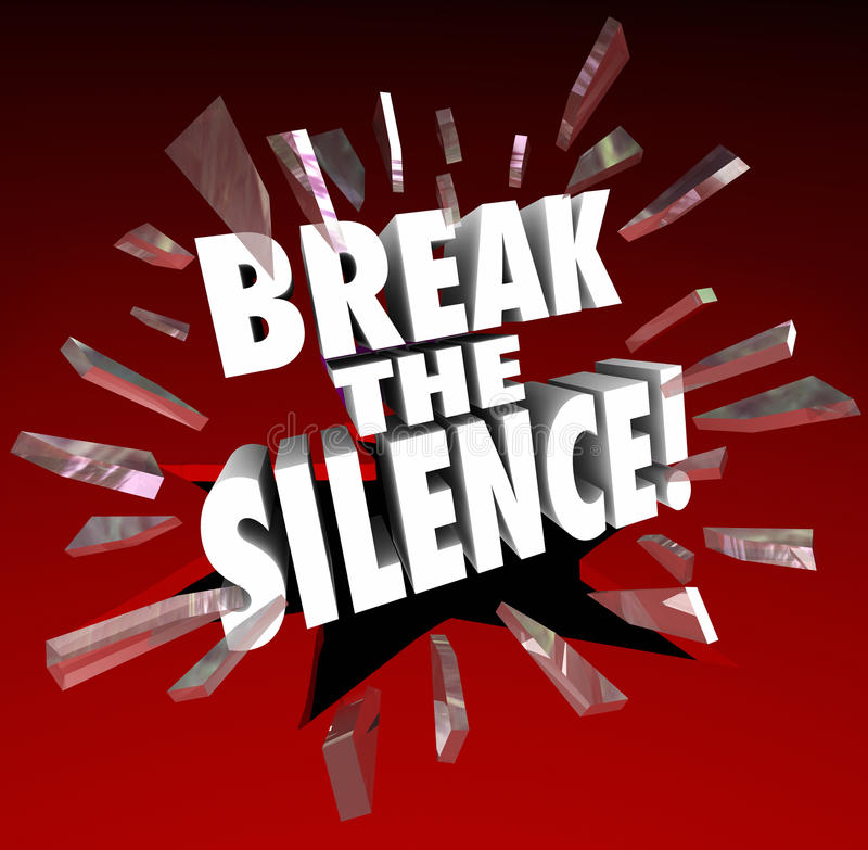 how to break the silence