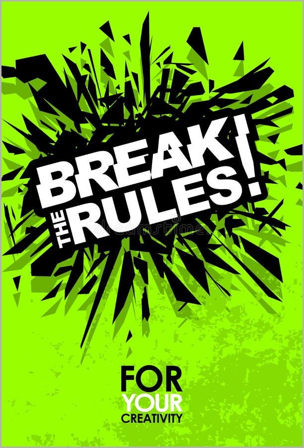 Brechen Sie die Regeln, Motivbeschriftungs-Zitat-Vektor-Plakat stock abbildung