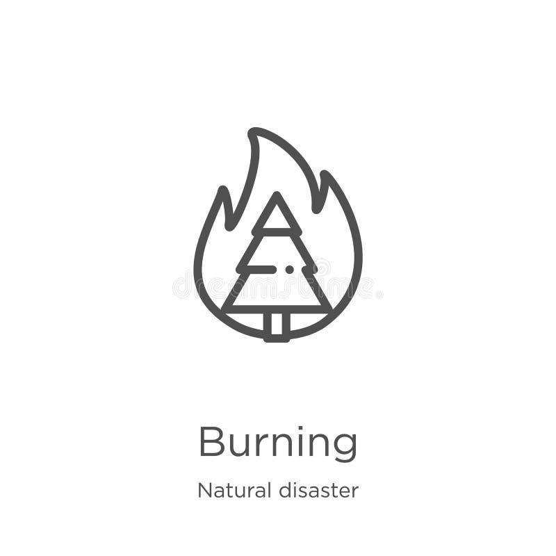 brennender Ikonenvektor von der Naturkatastrophesammlung Dünne Linie brennende Entwurfsikonen-Vektorillustration Entwurf, d?nne L stock abbildung
