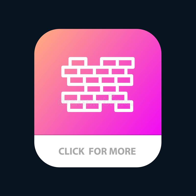 Brick, Bricks, Wall Mobile App Button. Android and IOS Line Version royalty free illustration