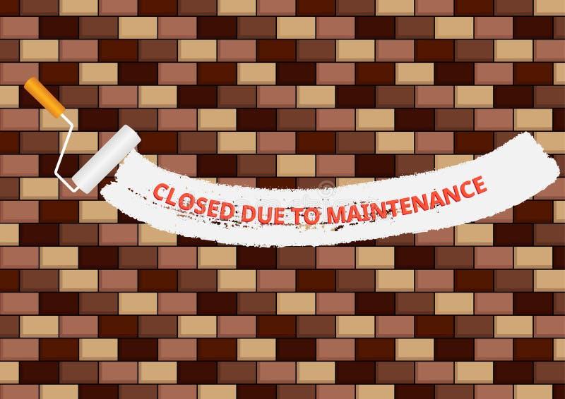 Brickwall con cerrado debido al texto del mantenimiento ilustración del vector