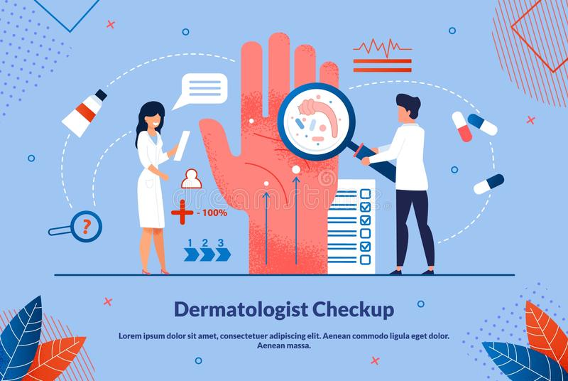 Bright Flyer is Written Dermatologist Checkup. Medical Procedure to Diagnose Patient. Flat Banner Doctors Conduct Microbial Studies on Hands. Laboratory stock illustration