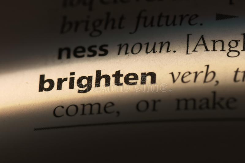 Brighten. Word in a dictionary.  concept stock image
