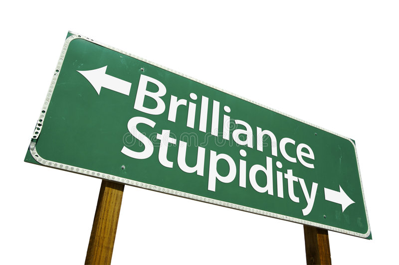 Brilliance & Stupidity road sign. Isolated on a white background. Contains Clipping Path stock image