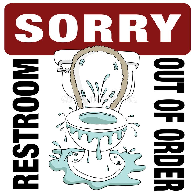 Broken Toilet Sorry Restroom Out of Order. An image of a Broken Toilet Sorry Restroom Out of Order stock illustration