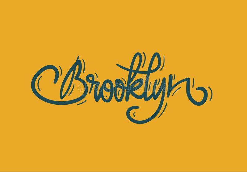 Brooklyn New York Etats-Unis marquent le signe Logo Hand Drawn Lettering pour l'image de vecteur de T-shirt ou d'autocollant illustration de vecteur