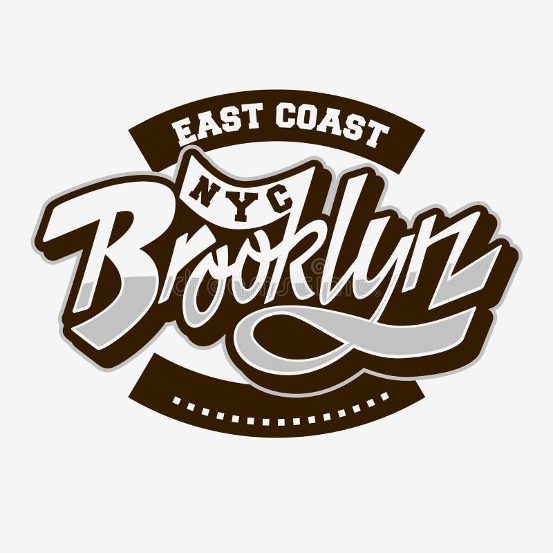 Brooklyn-Ostküsten-kundenspezifische Skript-Beschriftungs-Weinlese beeinflußtes typografisches Typenschild-T-Stück Druck-Design a lizenzfreie abbildung