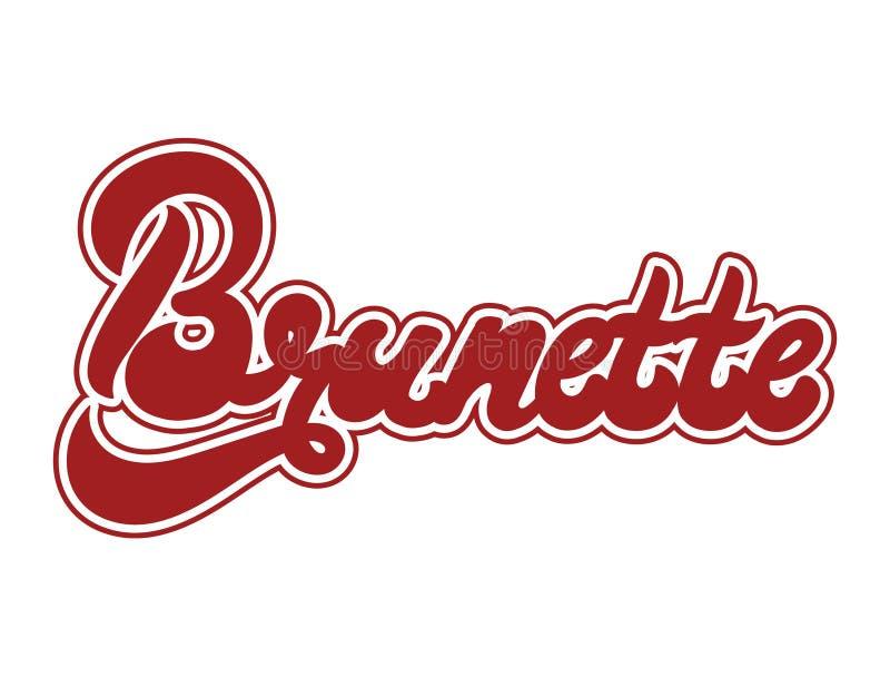 Brunette Vector l'iscrizione scritta a mano fatta in uno stile di 90 ` s illustrazione di stock