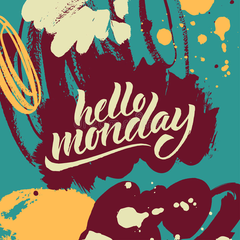 Brush pen hand lettered phrase. Hello Monday. Vector hand written brush pen calligraphy phrase or quote. Cute isolated letters on an abstract background royalty free illustration