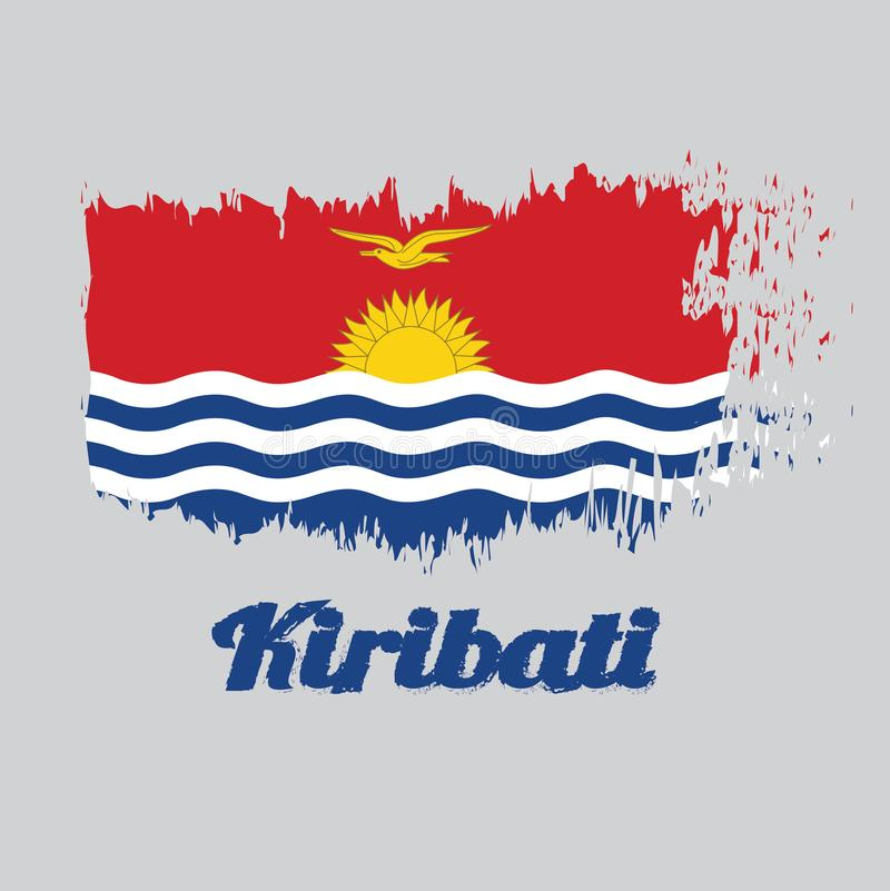 Brush style color flag of Kiribati, red and blue with the yellow frigate bird flying over the rising sun and three white wavy. With text Kiribati stock illustration