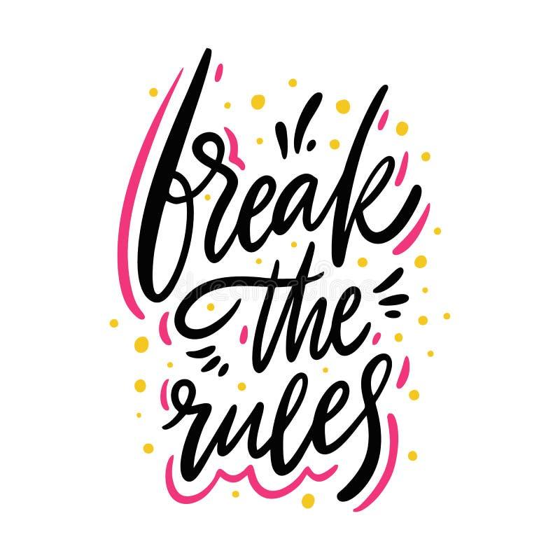 Bryt reglerna räcker utdragen vektorbokstäver bakgrund isolerad white Motivationuttryck stock illustrationer