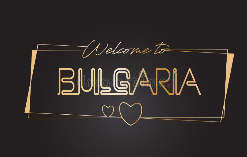 Bułgaria powitanie Złotego teksta literowania typografii wektoru Neonowa ilustracja ilustracja wektor