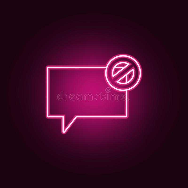 bubbles of communication with the ban icon. Elements of Web in neon style icons. Simple icon for websites, web design, mobile app stock illustration