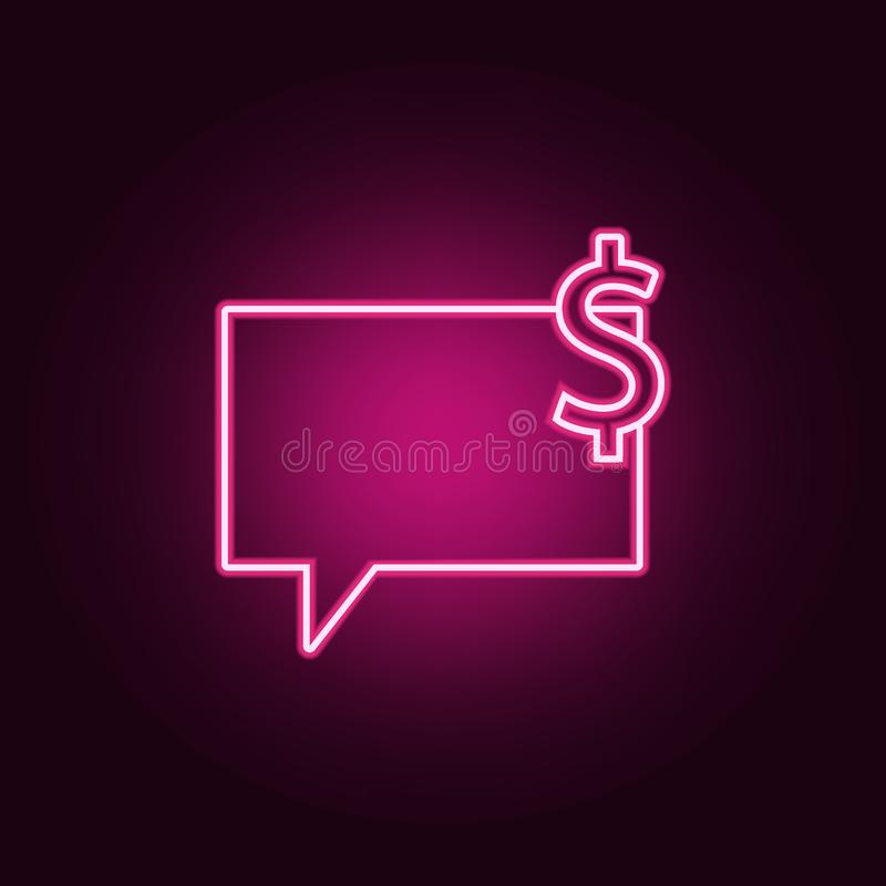 bubbles of communication with the dollar sign icon. Elements of Web in neon style icons. Simple icon for websites, web design, stock illustration
