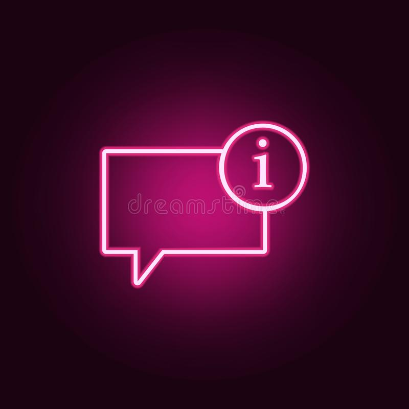 bubbles of communication with the sign of information icon. Elements of Web in neon style icons. Simple icon for websites, web stock illustration