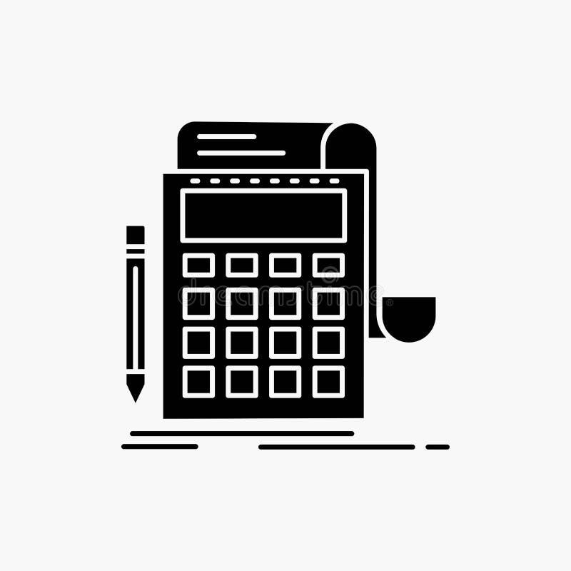 Buchhaltung, Rechnungsprüfung, Bankwesen, Berechnung, Taschenrechner Glyph-Ikone Vektor lokalisierte Illustration stock abbildung
