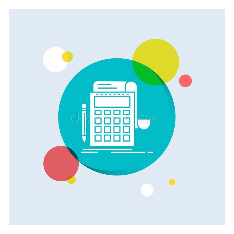 Buchhaltung, Rechnungsprüfung, Bankwesen, Berechnung, Taschenrechner weiße Glyph-Ikonen-bunter Kreis-Hintergrund lizenzfreie abbildung