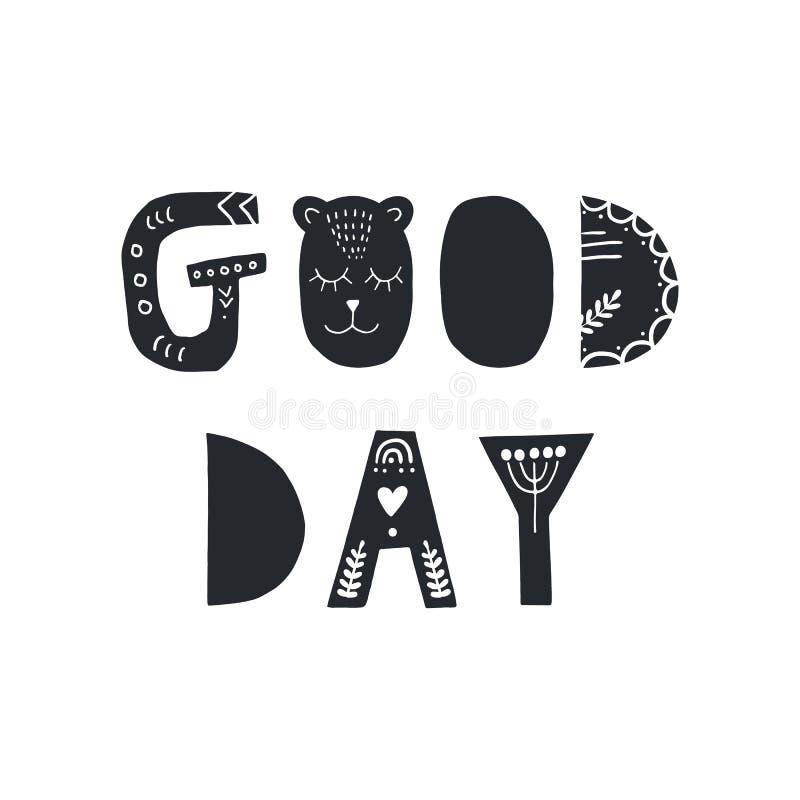 Buen día - cartel dibujado mano linda del cumpleaños del cuarto de niños con las letras cortadas en estilo escandinavo ilustración del vector