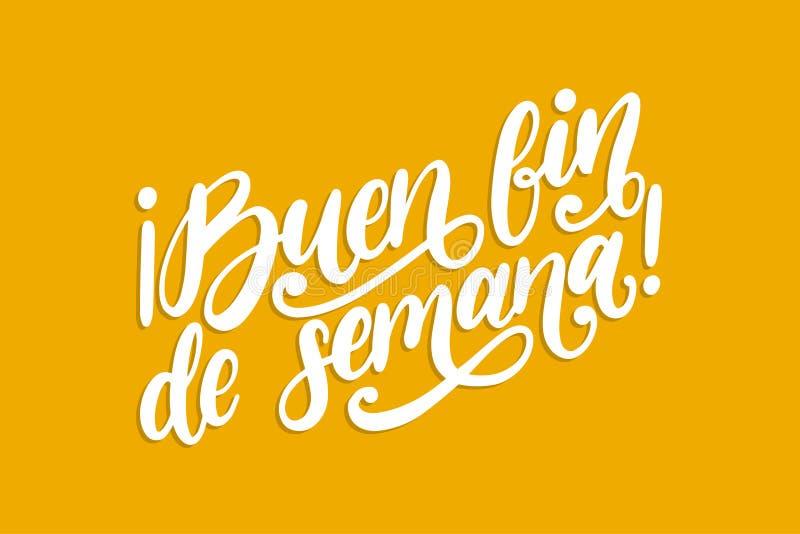 Buen Fena De Semana som översätts från handskrivet uttryck för spansk bra helg Inspirerande citationstecken för vektor vektor illustrationer