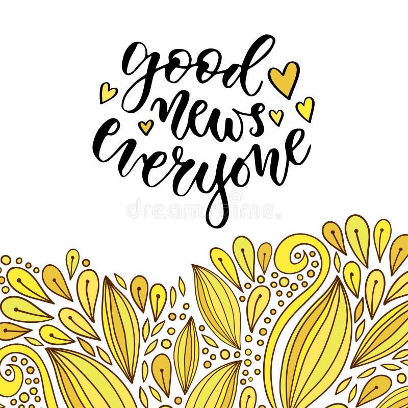 Buenas noticias todo el mundo Cita manuscrita inspirada y de motivación Frase del vector para el cartel en amarillo creativo ilustración del vector
