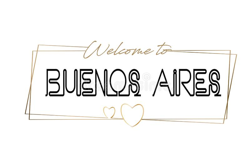 Buenos Aires Welcome to text Neon lettering typography. Word for logotype, badge, icon, postcard, logo, banner Vector Illustration vector illustration