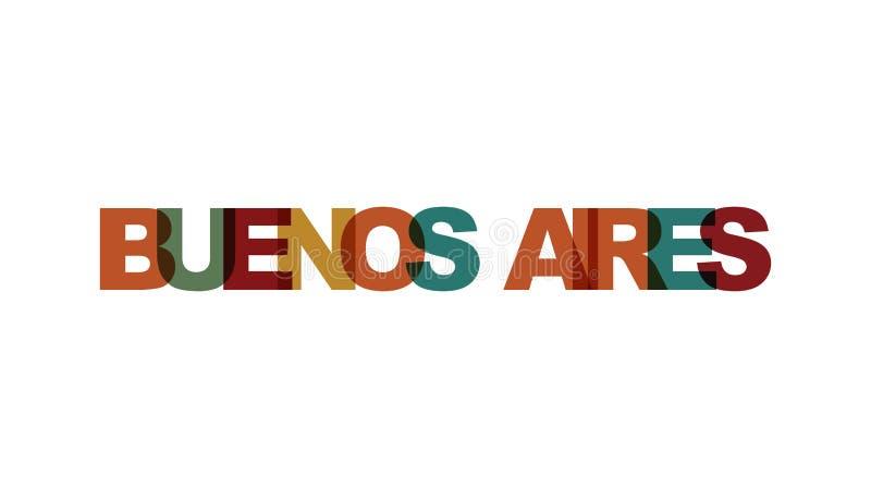 Buenos Aires, zwrota nasunięcia kolor żadny przezroczystość Pojęcie prosty tekst dla typografia plakata, majcheru projekt, odzież ilustracji