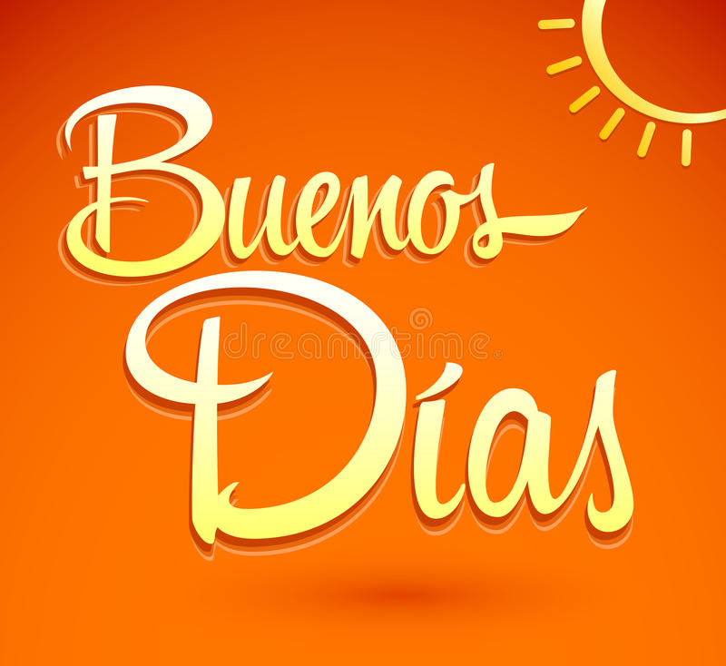 Buenos Dias - iscrizione spagnola del testo di buongiorno  royalty illustrazione gratis