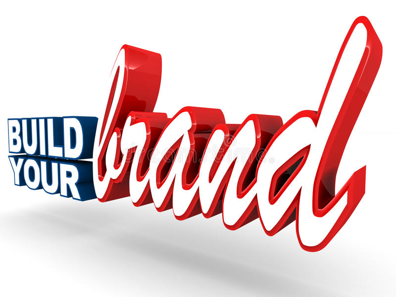 Build your brand. Brand building concept, words build your brand on clean background stock illustration