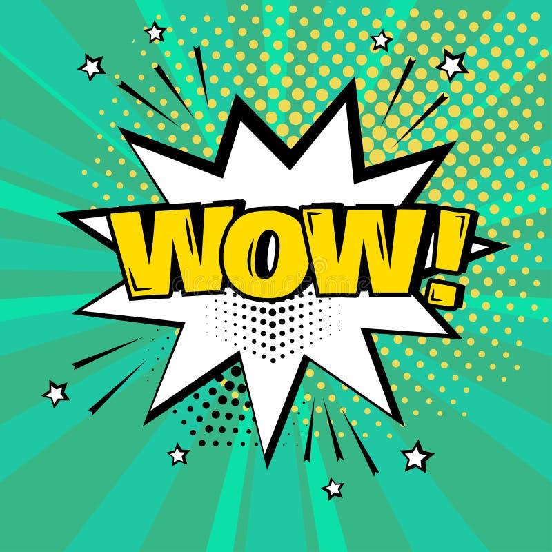 Bulle blanche de la parole avec le mot jaune de wow sur le fond vert Effets sonores comiques dans le style d'art de bruit Illustr illustration stock