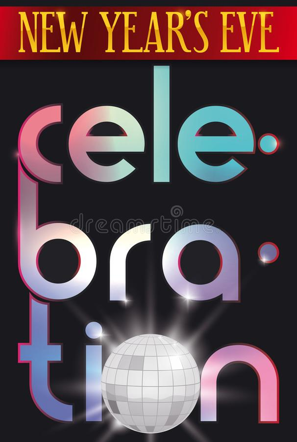 Buntes Design mit Disco-Ball für neues Jahr ` s Eve Celebration, Vektor-Illustration lizenzfreie abbildung