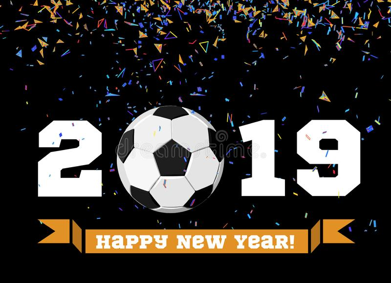 Buon anno 2019 con la palla di calcio e coriandoli sui precedenti Illustrazione di vettore del pallone da calcio sul nero illustrazione di stock