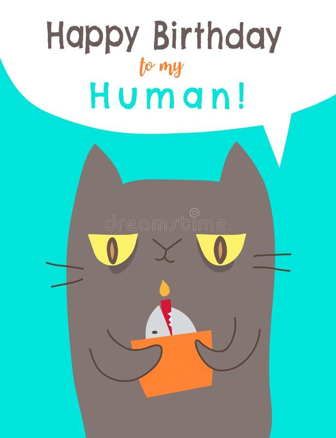 Buon compleanno al mio schiavo umano dal vostro gatto cartolina d'auguri divertente con il fumetto del gatto illustrazione di stock