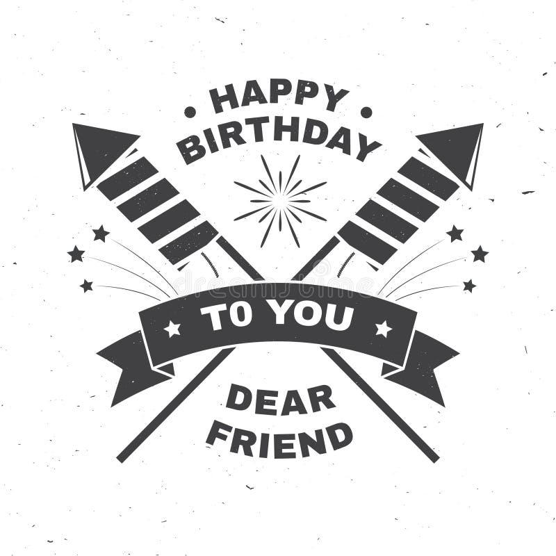 Buon compleanno caro amico Distintivo, carta, con i razzi del fuoco d'artificio, il fuoco d'artificio ed il nastro scintillanti V royalty illustrazione gratis