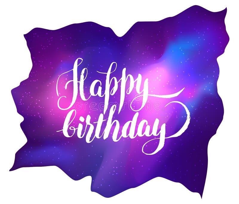Buon compleanno! Cartolina d'auguri della galassia Vettore co variopinto luminoso illustrazione vettoriale