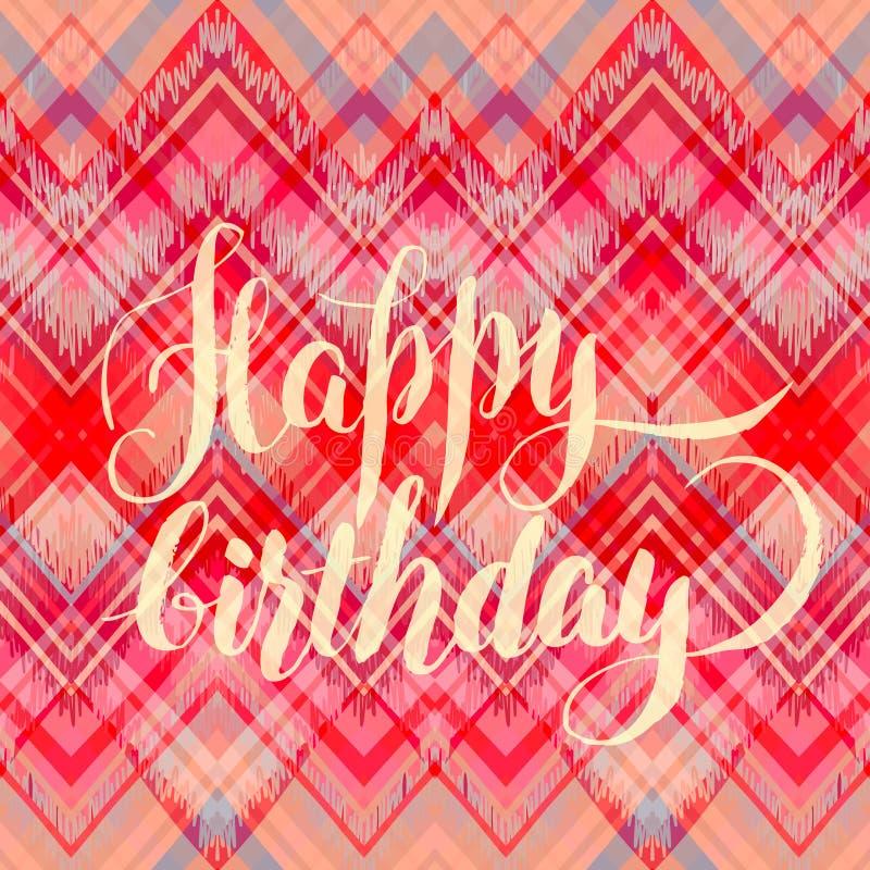 Buon compleanno, iscrizione calligrafica sopra il picchiettio etnico di zigzag royalty illustrazione gratis