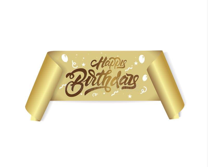 Buon compleanno nell'iscrizione dello stile con lettere sul nastro dell'oro colori dell'oro Iscrizione moderna scritta a mano del illustrazione vettoriale