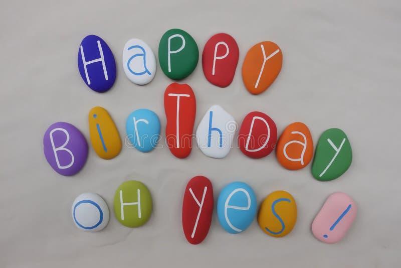Buon compleanno, oh sì! fotografia stock