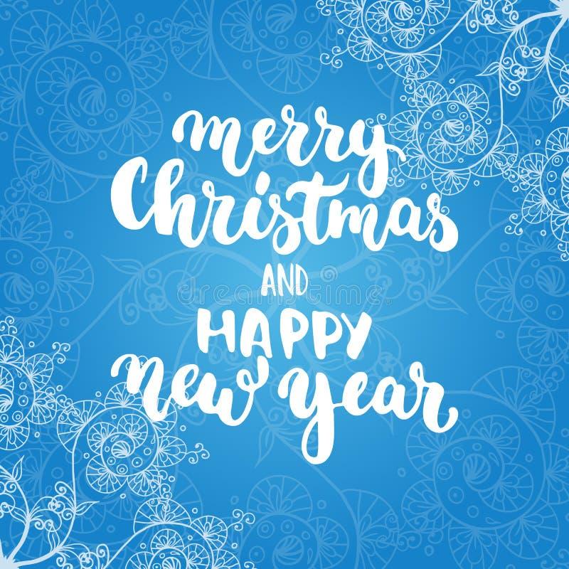 Buon Natale e buon anno - frase di calligrafia di festa dell'iscrizione isolata sui precedenti blu di scarabocchio Divertimento royalty illustrazione gratis