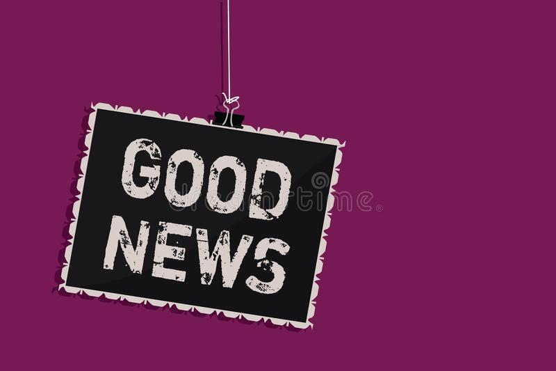 Buone notizie del testo di scrittura di parola Concetto di affari per qualcuno o qualche cosa di positivo, incoraggiare, elevarsi illustrazione di stock