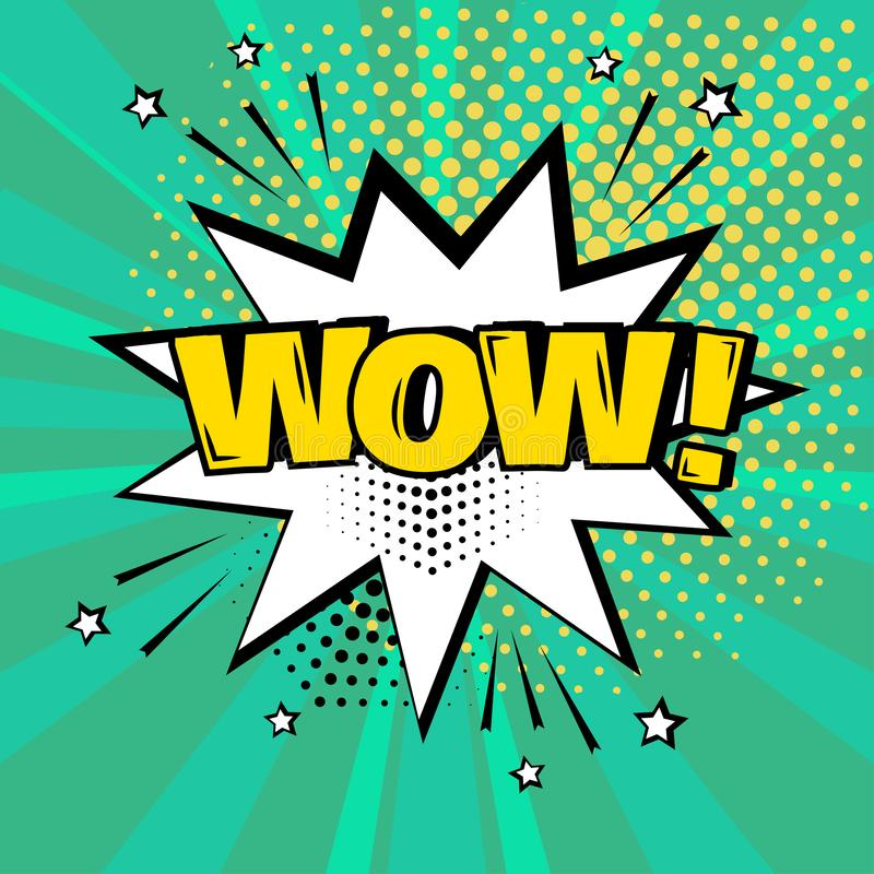 Burbuja blanca del discurso con palabra amarilla del wow en fondo verde Efectos sonoros cómicos en estilo del arte pop Ilustració stock de ilustración