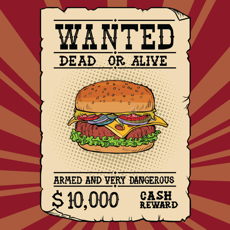 Free Burger Fast Food Wanted Dead Or Alive Stock Image - 85723461