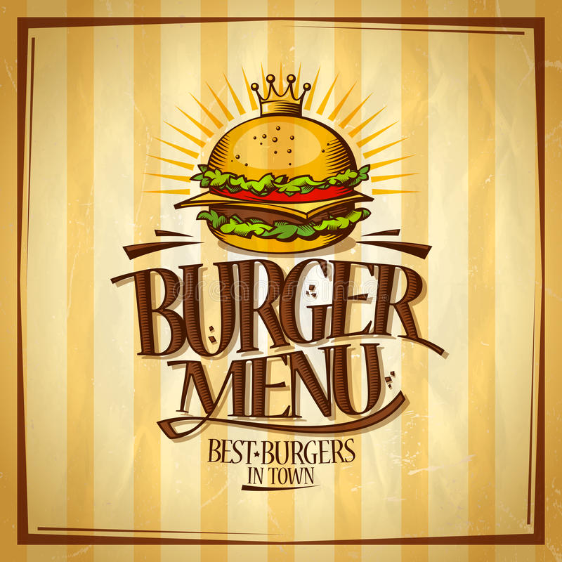 Burger menu, best burgers in town design concept, retro style vector poster vector illustration