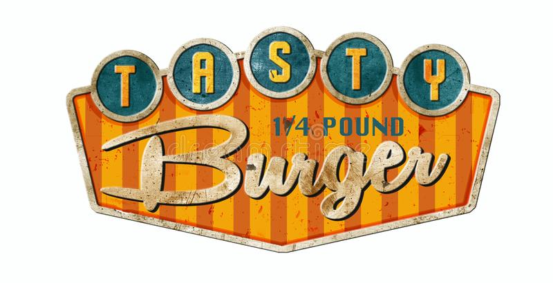 Burger Sign Pole Joint. Tasty Burger Tin Sign Pole 1/4 pound hamburgers restaurant diner royalty free illustration