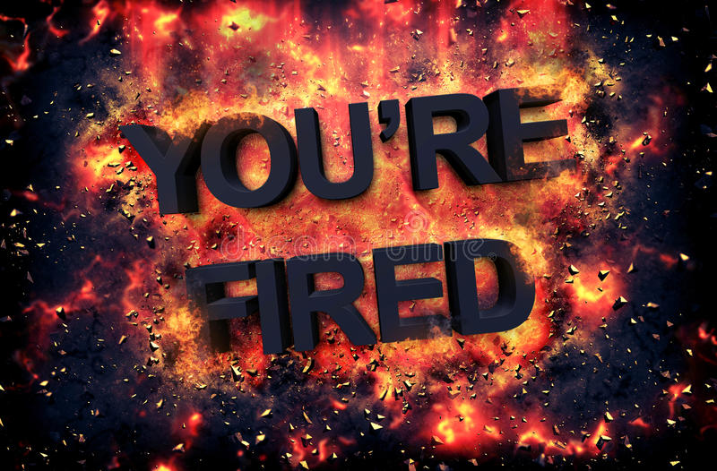 Burning flames and explosive sparks - YOU'RE FIRED. Burning orange fiery flames and explosive sparks on a dark background with the word - YOU'RE FIRED - in black stock photography